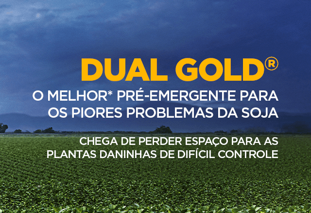 Dual Gold, herbicida pré-emergente para a soja