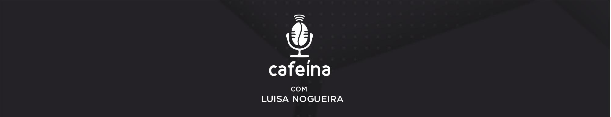 Podcast Cafeína