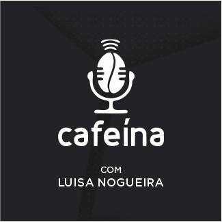 Podcast Cafeina
