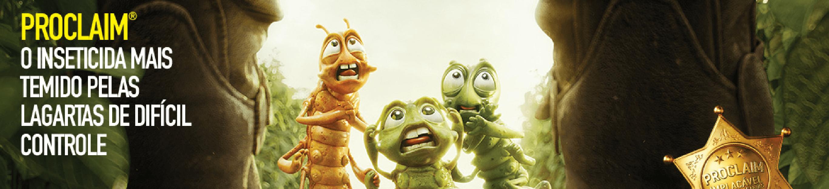 Proclaim, o inseticida mais temido pelas lagartas de difícil controle.